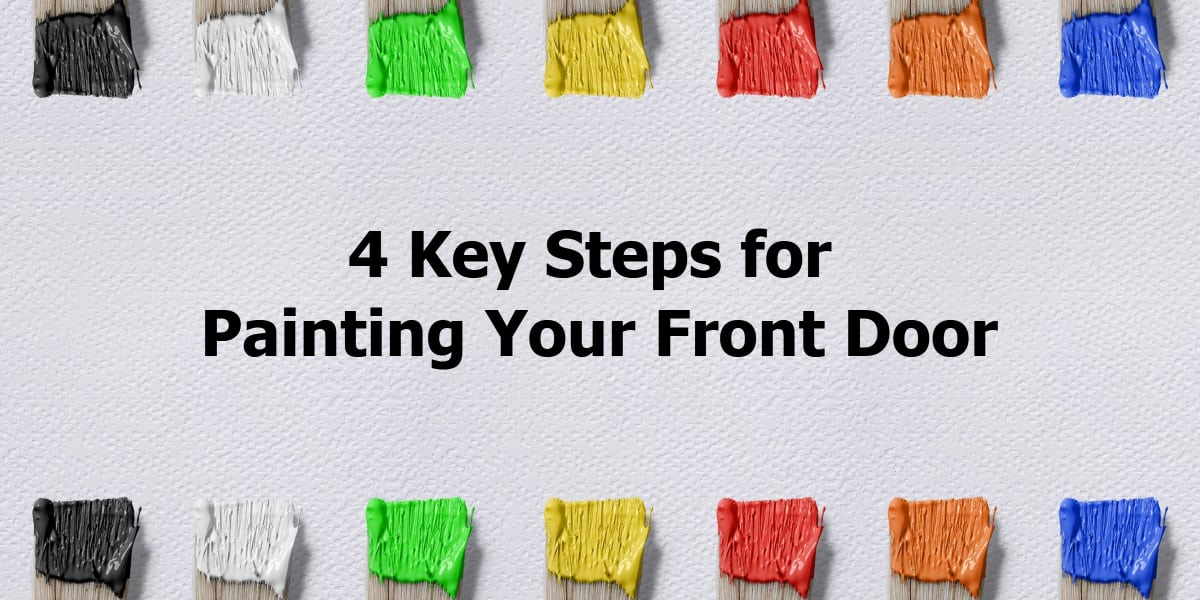 4 Key Steps for Painting Your Front Door